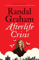 Afterlife Crisis - Randal Graham