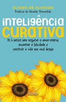 Inteligência curativa - Eliane de Almeida