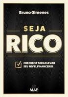 Seja Rico - Bruno Gimenes