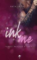 Ink me - Natalia Saj