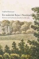 En malerisk rejse i Nordsjælland - Godfred Hartmann