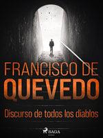 Discurso de todos los diablos - Francisco de Quevedo