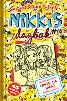 Nikkis dagbok #14: Berättelser om en (INTE SÅ BRA) bästa kompis - Rachel Renée Russell