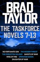 Taskforce Novels 7-13 Boxset - Brad Taylor