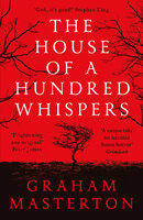 The House of a Hundred Whispers - Graham Masterton