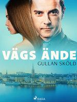 Vägs ände - Gullan Sköld
