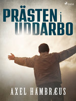 Prästen i Uddarbo - Axel Hambræus