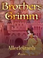 Allerleirauh - Brothers Grimm