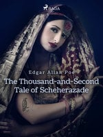 The Thousand-and-Second Tale of Scheherazade - Edgar Allan Poe