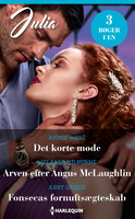 Det korte møde / Arven efter Angus McLaughlin / Fonsecas fornuftsægteskab - Melanie Milburne, Abby Green, Annie West