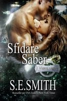 Sfidare Saber - S.E. Smith