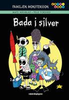 Familjen Monstersson 6 – Bada i silver - Wänblad Mats