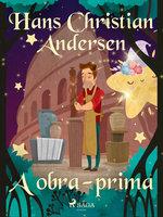 A obra-prima - Hans Christian Andersen