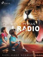Putte och Pyttan i radio - Karl-Aage Schwartzkopf
