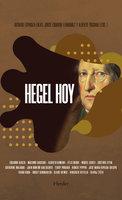 Hegel hoy - Alberto Toscano, Ricardo Espinoza, Jorge Eduardo Fernández