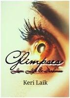 Glimpses - Keri Laik