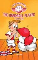 The Handball Player #3: A Good Day - Lise Bidstrup