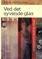Ved det syvende glas - Willy-August Linnemann