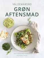 Valdemarsro - Grøn aftensmad - Ann-Christine Hellerup Brandt
