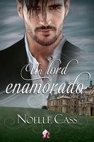 Un lord enamorado - Noelle Cas