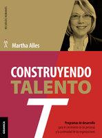 Construyendo talento - Martha Alles