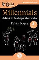 GuíaBurros Millennials - Rubén Duque