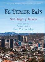 El Tercer País - Michael S. Malone