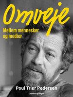 Omveje - Poul Trier Pedersen
