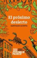 El próximo desierto - Santiago Acosta