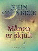 Månen er skjult - John Steinbeck
