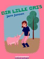 Din lille gris - Jørn Jensen