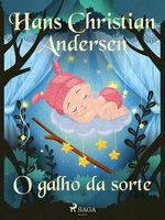 O galho da sorte - Hans Christian Andersen