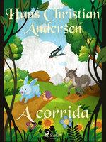 A corrida - Hans Christian Andersen