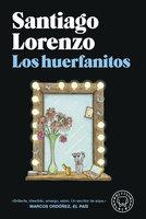 Los huerfanitos - Santiago Lorenzo