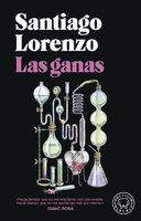 Las ganas - Santiago Lorenzo