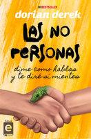 Las No Personas - Dorian Derek