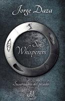 Sin Whisperers - Jorge Daza
