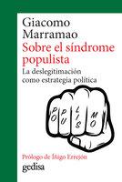 Sobre el síndrome populista - Giacomo Marramao