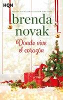 Donde vive el corazón - Brenda Novak
