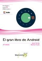 El gran libro de Android 8ªEd. - JESUS TOMAS GIRONES
