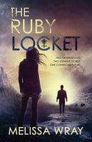 The Ruby Locket - Melissa Wray
