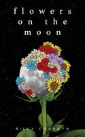Flowers on the Moon - Billy Chapata
