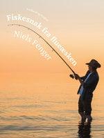 Fiskesnak fra flueæsken - Niels Fenger