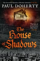 The House of Shadows - Paul Doherty