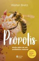 Própolis - Walter Bretz