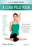 A Cura Pelo Yoga - Tara Stiles