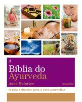 A BÍblia do Ayurveda - Anne McIntyre