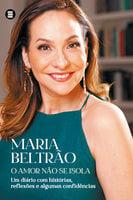 O amor não se isola - Maria Beltrão