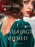 I veldædigt øjemed - Emma Gad