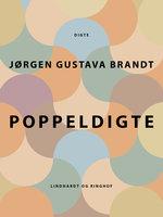 Poppeldigte - Jørgen Gustava Brandt